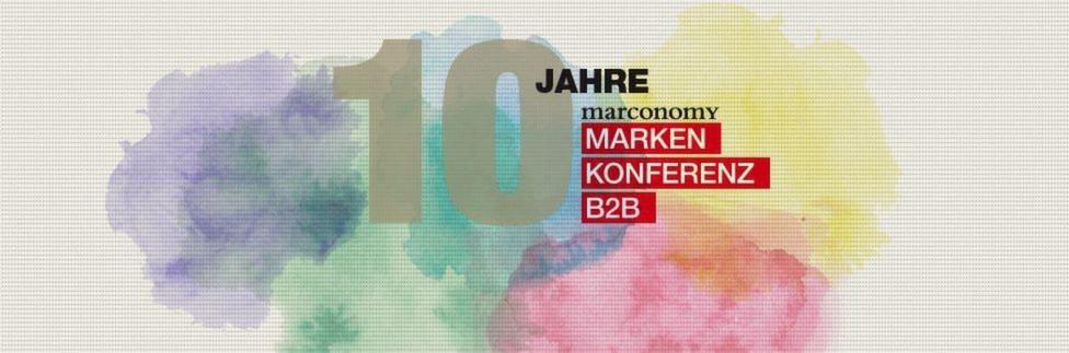 10 Jahre B2B Markenkonferenz